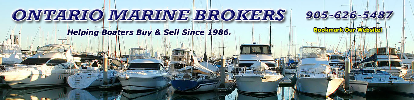 Power and sail boat marine yacht brokers in the Pickering, Whitby, Bowmanville, Peterborough, Brighton, Trenton And Belleville Areas Of Ontario Canada.
