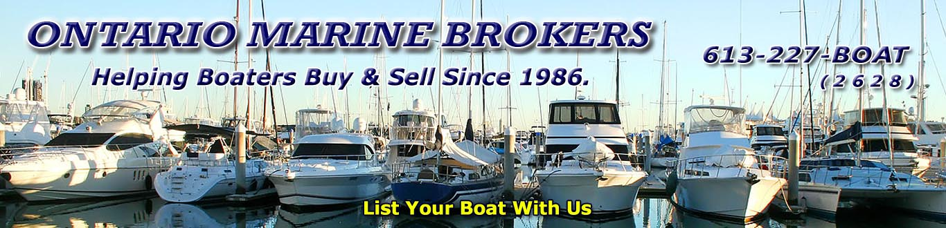 ONTARIO  MARINE BROKERS - SAILBOATS, MOTORYACHTS, LIVEABOARDS, POWER BOATS,  HOUSEBOATS FOR SALE IN KINGSTON, WHITBY, COBOURG, BRIGHTON, TRENTON, BELLEVILLE, CANADA.